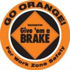 WSDOT Give 'Em a Brake Summer 2021 Message