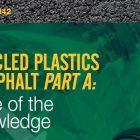 Plastics in Asphalt – Current State of Practice